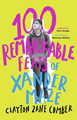#LoveOzYA Q&A with Clayton Zane Comber about 100 Remarkable Feats of Xander Maze