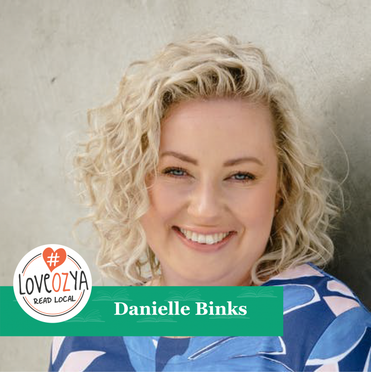 #LoveOzYA Q&A with Danielle Binks for THE MONSTER OF HER AGE