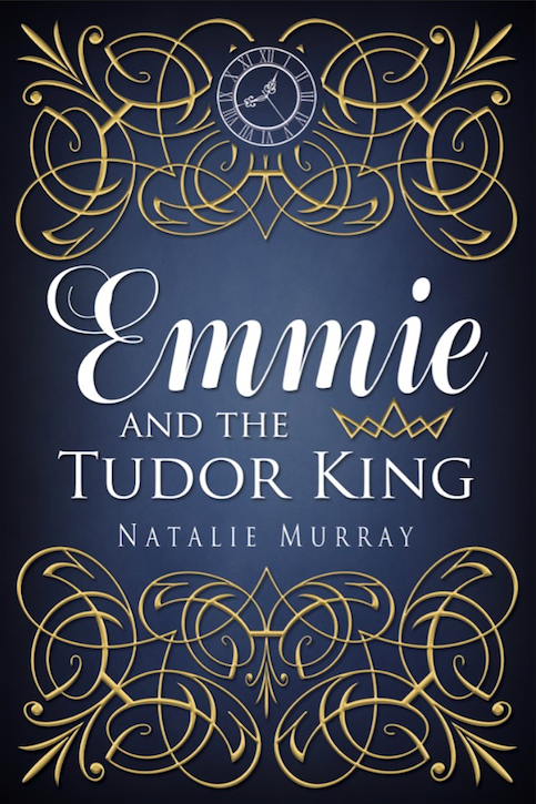 EMMIE AND THE TUDOR KING is out now!