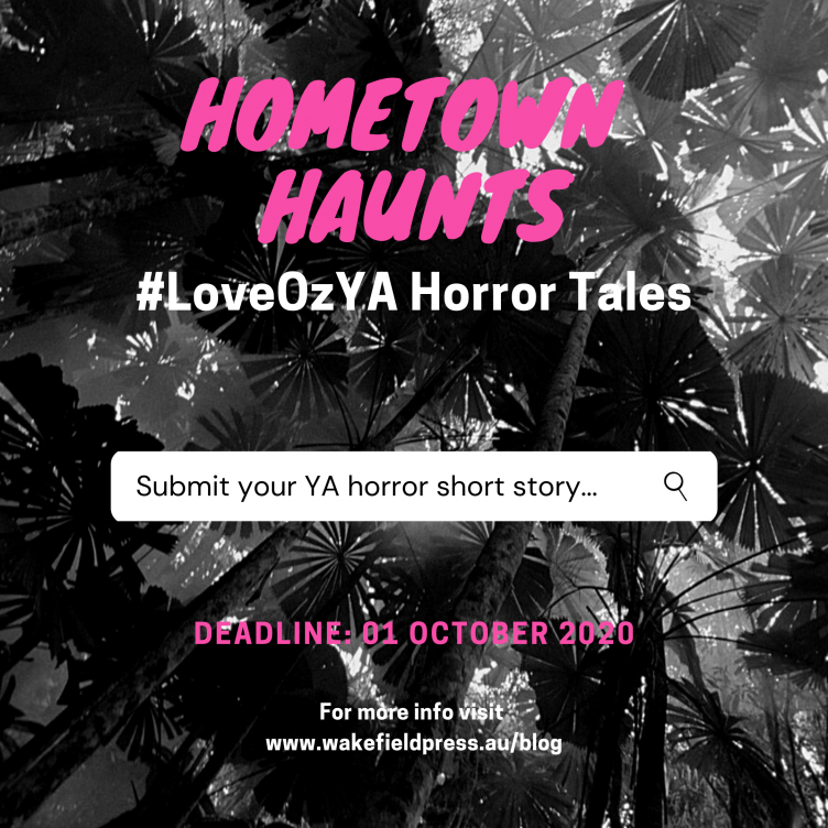 SUBMISSION GUIDELINES for Hometown Haunts: #LoveOzYA Horror Tales