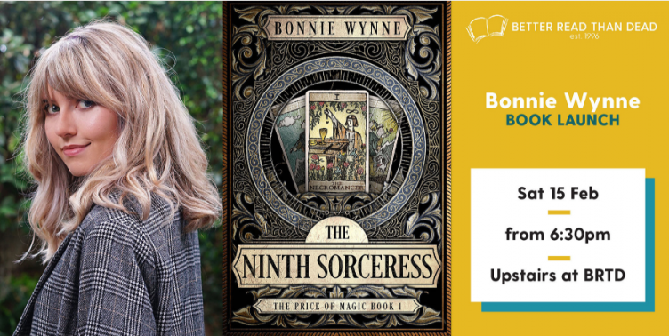 Book Launch: THE NINTH SORCERESS by Bonnie Wynne