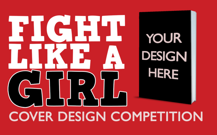 Fight Like a Girl cover design competition
